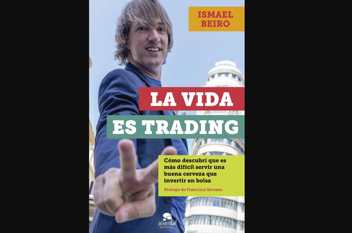 la-vida-es-trading-para-ismael-beiro