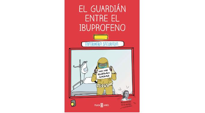 el-guardian-entre-el-ibuprofeno-lo-nuevo-de-enfermera-saturada