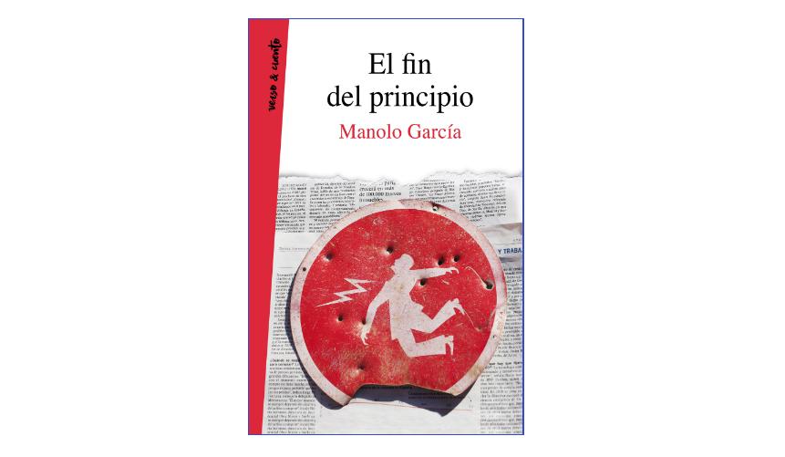 el-fin-del-principio-el-nuevo-libro-de-manolo-garcia