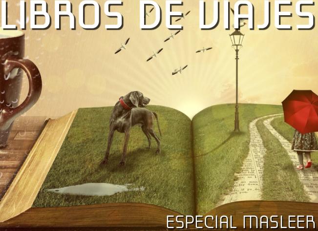 especial-mas-leer-libros-de-viajes