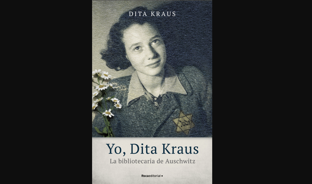 yo-dita-kraus-las-memorias-de-la-bibliotecaria-de-auschwitz