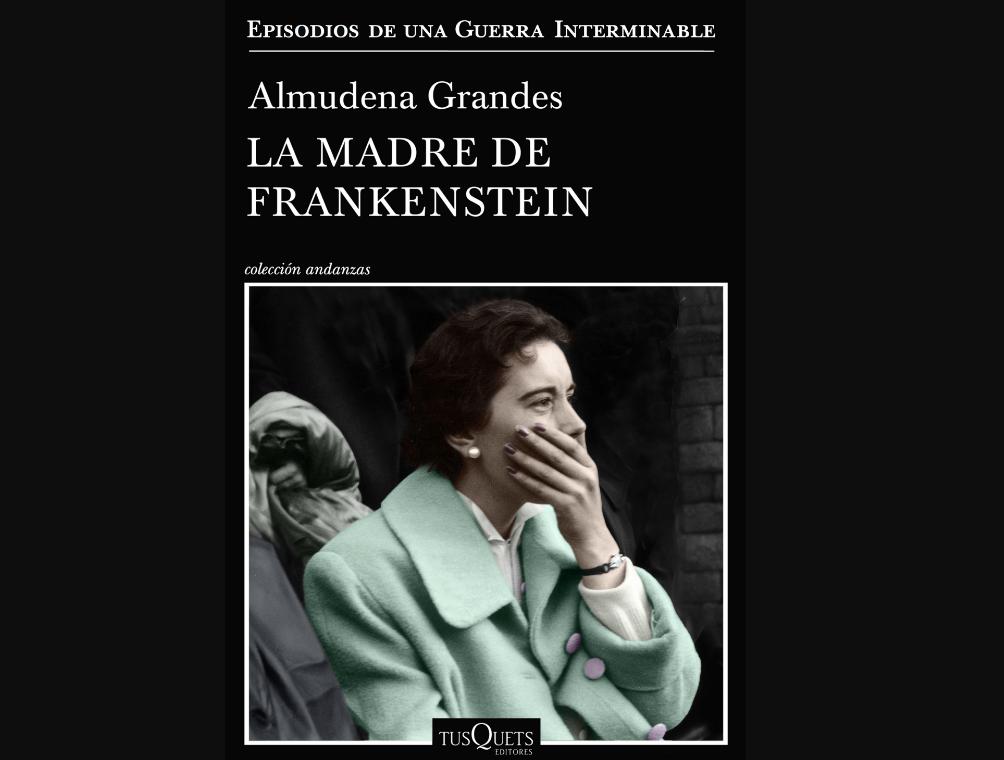 la-madre-de-frankestein-la-nueva-novela-de-almudena-grandes