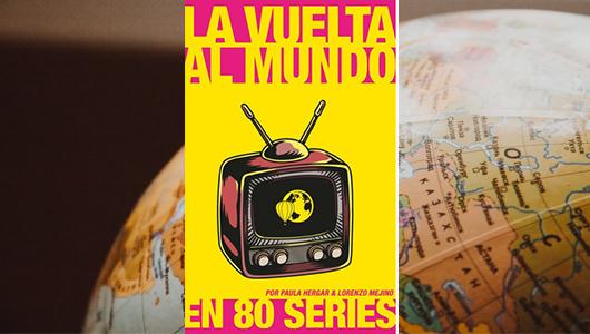 la-vuelta-al-mundo-en-80-series