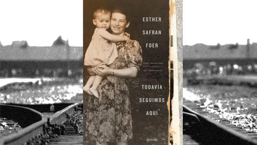 todavia-seguimos-aqui-unas-memorias-del-holocausto