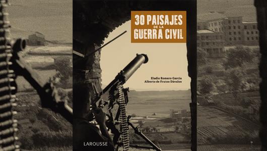 treinta-paisajes-de-la-guerra-civil