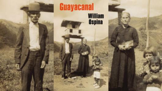 guayacanal-un-homenaje-a-colombia-en-el-libro-mas-personal-de-william-ospina