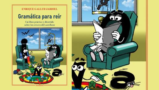 gramatica-para-reir-un-libro-practico-y-divertido-sobre-los-errores-del-castellano
