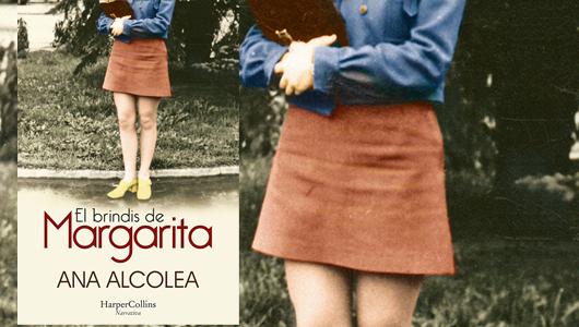 el-brindis-de-margarita-una-novela-de-ana-alcolea-sobre-el-paso-de-la-vida