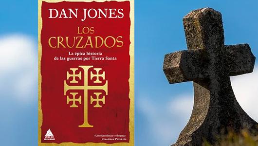 los-cruzados-una-historia-epica-de-las-guerras-por-tierra-santa