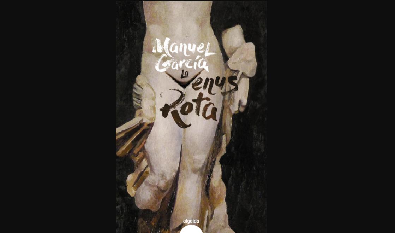 la-venus-rota-una-novela-de-manuel-garcia