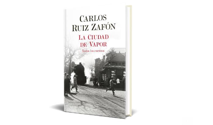 la-ciudad-de-vapor-el-libro-de-relatos-de-carlos-ruiz-zafon