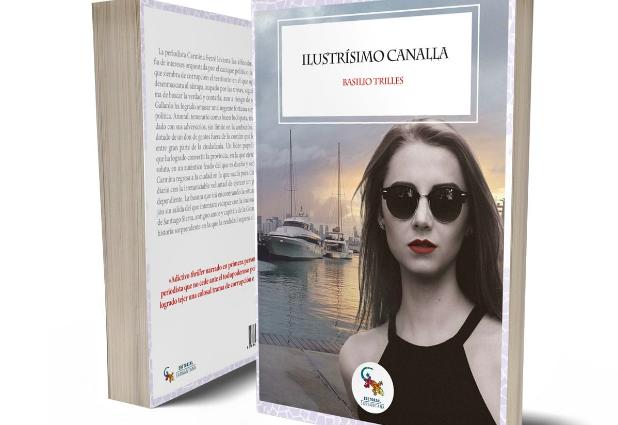 ilustrisimo-canalla-un-thriller-politico-con-la-corrupcion-como-protagonista1